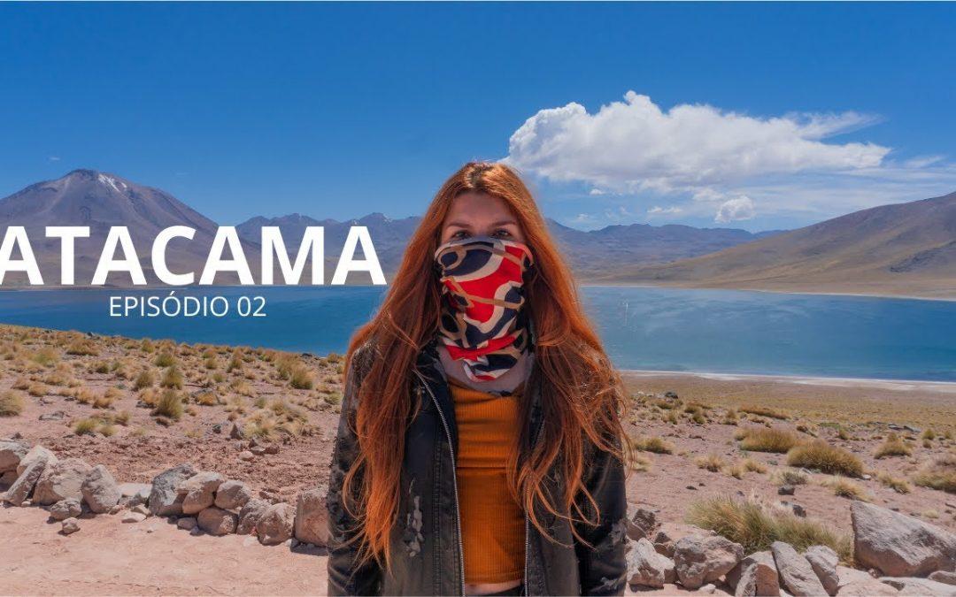 Deserto do Atacama: Reserva dos Flamingos + Laguna Miscanti + SandBoard | Vlog Ep 2/4